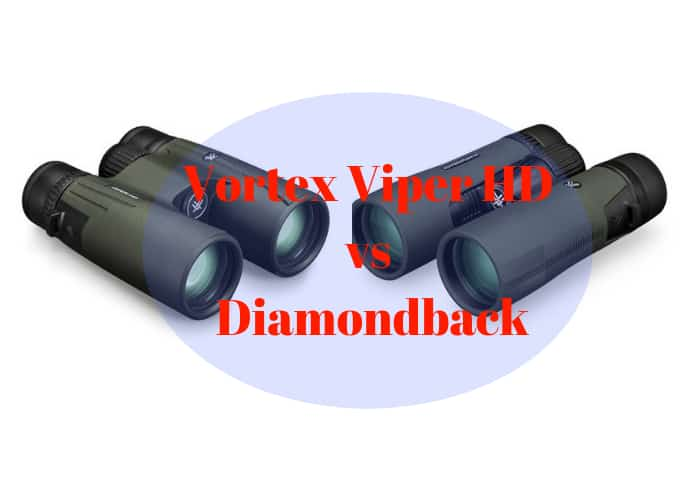 Vortex Viper vs Diamondback Binoculars, Vortex Viper hd vs Diamondback Binoculars 8x42 and 10x42