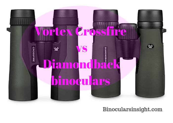 Vortex Crossfire vs Diamondback binoculars.